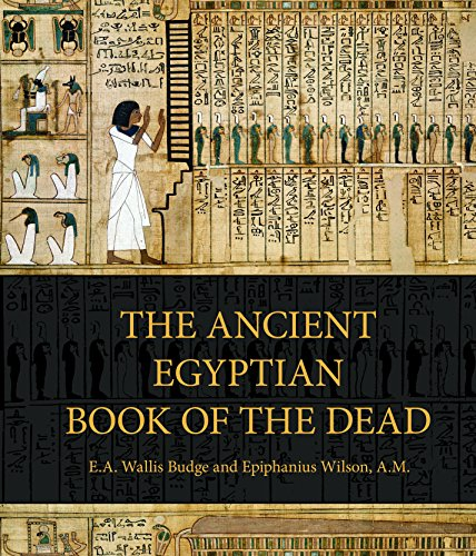 (The Ancient Egyptian Book of the Dead: Prayers, Incantations, and Other Texts from the Book of the Dead)
