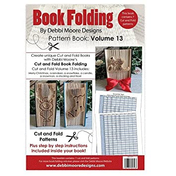 Debbi Moore Book Folding Pattern Book Volume 13 Cut Fold Merry