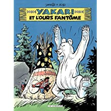 Yakari - tome 24 - Yakari et l'ours fantôme (French Edition)