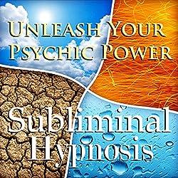 Unleash Your Psychic Power Subliminal Affirmations