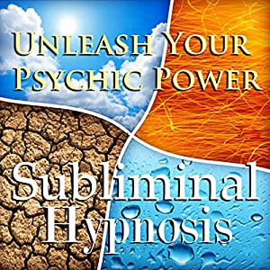Unleash Your Psychic Power Subliminal Affirmations Speech