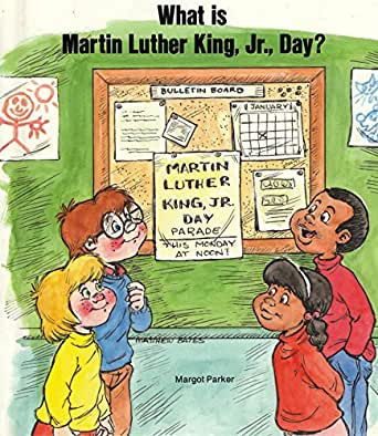 What Is Martin Luther King Jr Day Kindle Edition By Margot
