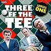 Three off the Tee: Series 1