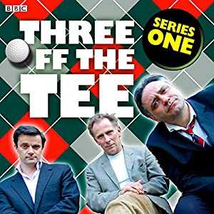 Three off the Tee: Series 1 Radio/TV Program