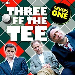 Three off the Tee: Series 1 Radio/TV Program