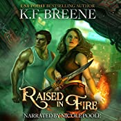 Raised in Fire: Fire and Ice Trilogy, Book 2 | K.F. Breene