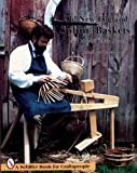 Old New England Splint Baskets and How to Make Them, John E. McGuire, 0887400450