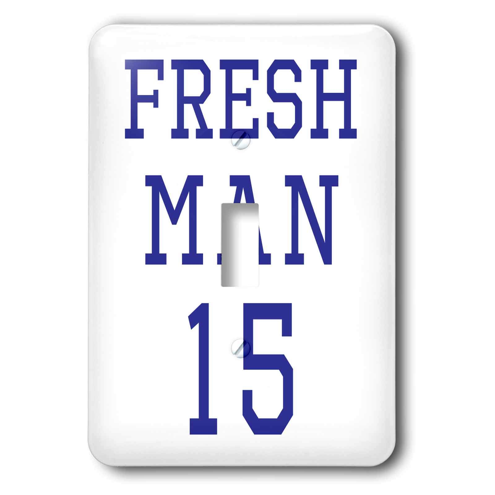 3dRose Becky Nimoy Stationery – Funny - Freshman 15 in navy blue sport style font - Light Switch Covers - single toggle switch (lsp_291927_1)