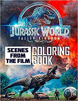 Amazon com: Jurassic World Fallen Kingdom Coloring Book: Scenes From