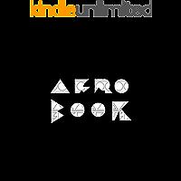 Afrobook: mapeamento dos ritmos afro baianos (Portuguese Edition)