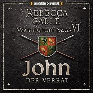John - Der Verrat (Die Hüter der Rose 3) Hörspiel