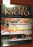 img - for The Living Traditions of Old Kyoto by Diane Durston (1995-02-03) book / textbook / text book
