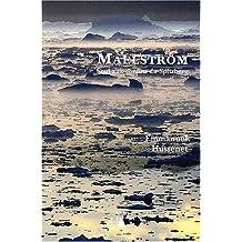 MAELSTROM - SEUL AUX CONFINS DU SPITZBERG