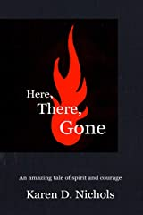 Here,There, Gone: Finding My Way Home Paperback