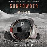 Gunpowder Moon | David Pedreira