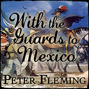 With the Guards to Mexico Audiobook