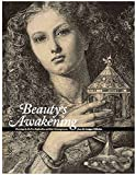 img - for Beauty's Awakening: Drawings by the Pre-Raphaelites and Their Contemporaries from the Lanigan Collection book / textbook / text book