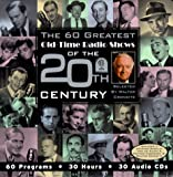 Walter Cronkite: The 60 Greatest Old-Time Radio Shows of the 20th Century