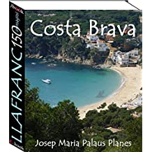 Costa Brava: Llafranc (150 immagini) (Italian Edition)