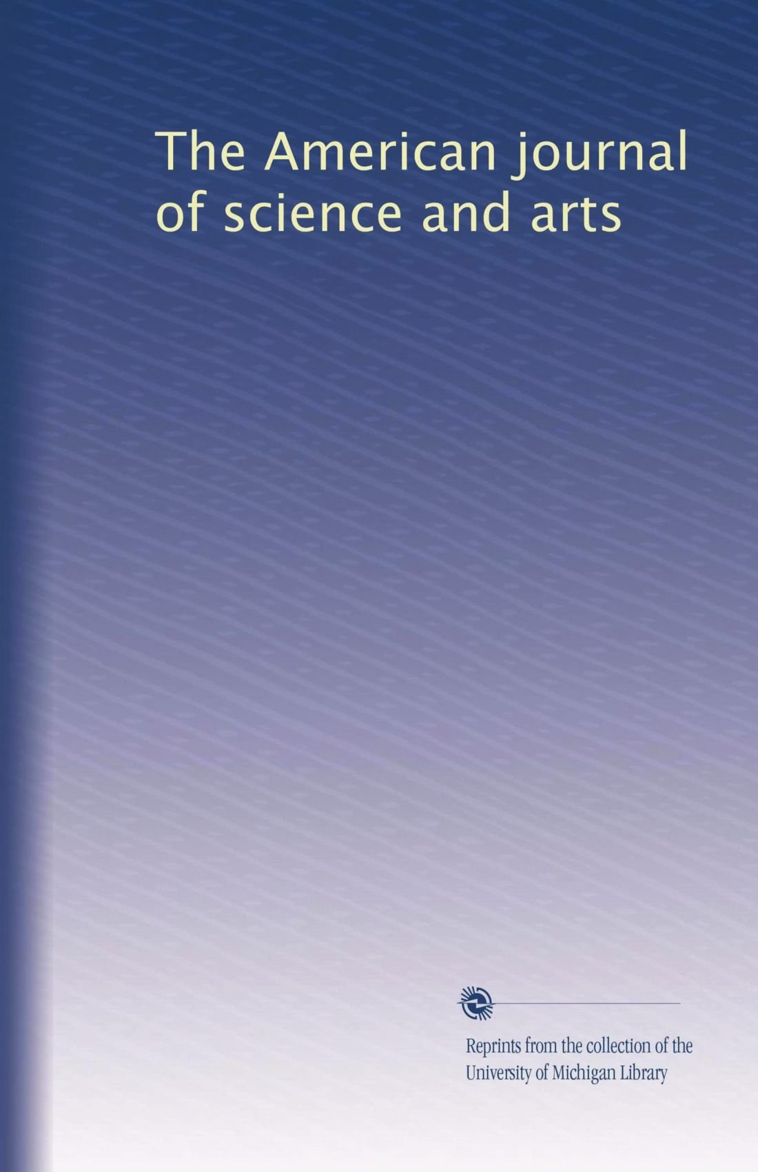 Read Online The American journal of science and arts (Volume 6) PDF