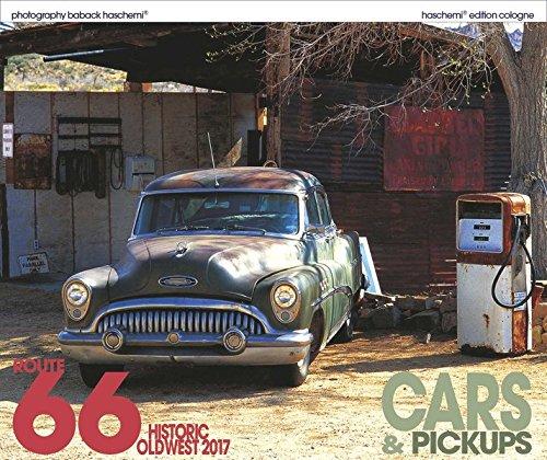 Historic Oldwest Route 66/Cars & Pickups 2017: Fotokunstkalender XL Format 50 x 42 cm