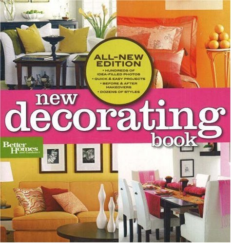 New Decorating Book (Better Homes and Gardens Home): Better ...