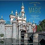 Capturing the Magic: A Photographic Celebration of the Disneyland Resort