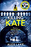 """Killing Kate"" av Alex Lake"