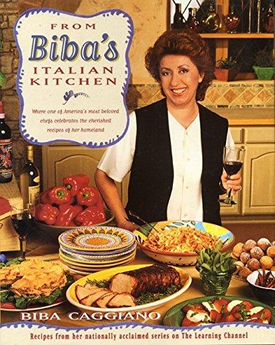 From Biba's Italian Kitchen by Biba Caggiano