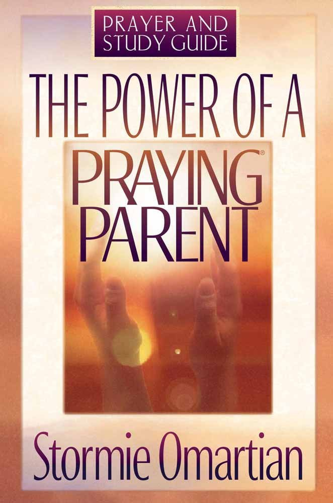 Download The Power of a Praying Parent: Prayer and Study Guide PDF