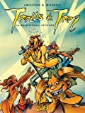 img - for Trolls de Troy, Tome 8 : Rock'n troll attitude by Christophe Arleston (2005-06-22) book / textbook / text book