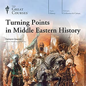 Turning Points in Middle Eastern History Vortrag