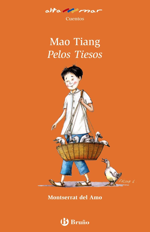 Mao Tiang Pelos Tiesos (Castellano - A Partir De 8 Años - Altamar)