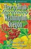 Tree and Shrub Gardening for Washington and Oregon