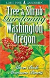 img - for Tree and Shrub Gardening for Washington and Oregon book / textbook / text book
