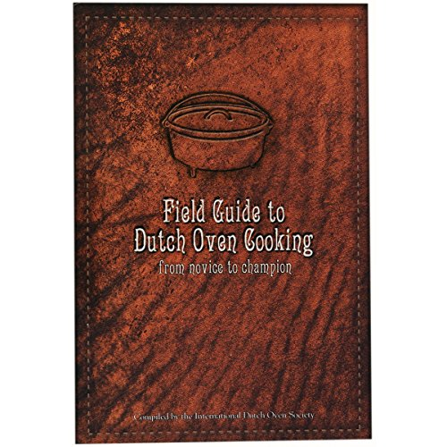 Lodge Cast Iron Field Guide to Dutch Oven Cooking Recipe Book; CBIDOS (Oven Cooking Book compare prices)