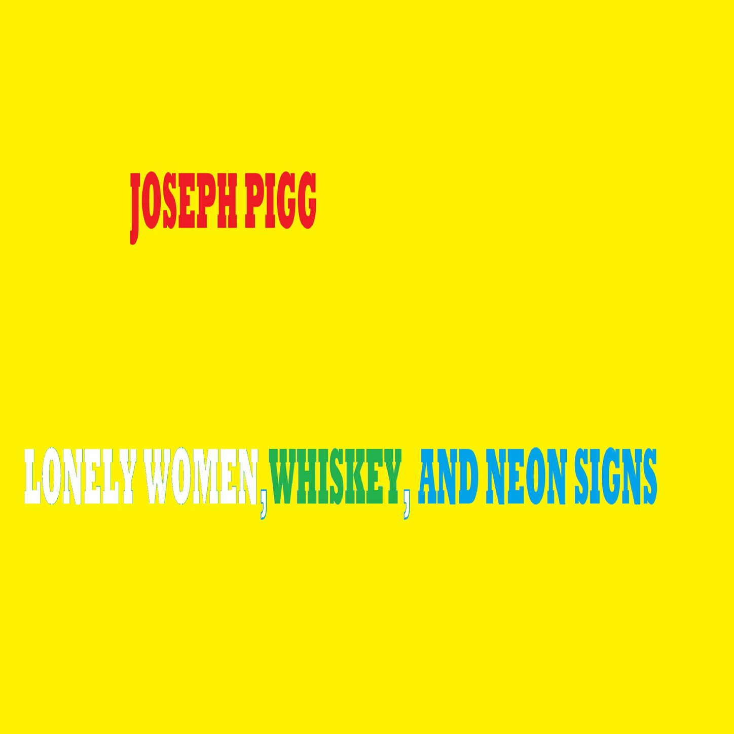 Lonely Women Whiskey And Neon Signs