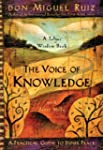 The Voice of Knowledge: A Practical G...