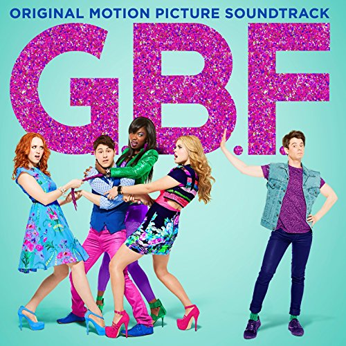 G.B.F. (2013) Movie Soundtrack