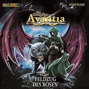 Feldzug des Bösen (Die Chroniken von Avantia 2) Hörbuch