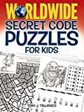 Worldwide Secret Code Puzzles for Kids (Dover Children's Activity Books)