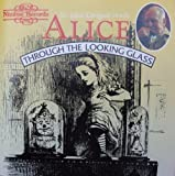 Alice Through the Looking Glass by Lewis Carroll (1993-06-15)