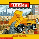 Big City Dump Truck, Mary Packard, 0590044648