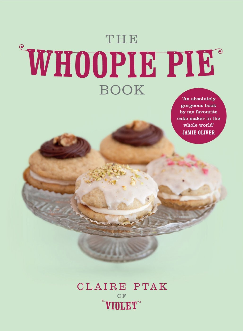 The Whoopie Pie Book: Amazon.es: Claire Ptak: Libros en idiomas extranjeros