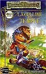 Les Royaumes Oubliés - La séquence des cités, tome 2 : La colline du temple par Karpyshyn