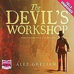 The Devil's Workshop   Alex Grecian