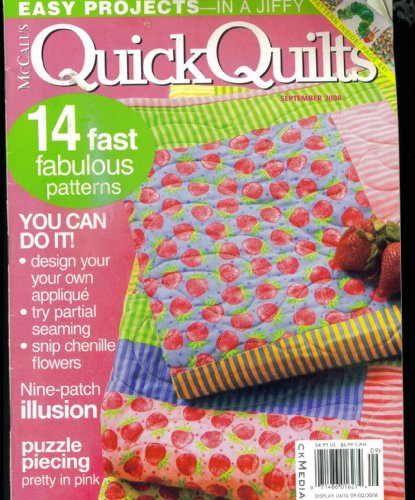 (Mccall's Quick Quilts. Easy Projects in a Jiffy. 14 Fabulous Patterns. September 2008. volume 13 number 5. Single Issue Magazine.)