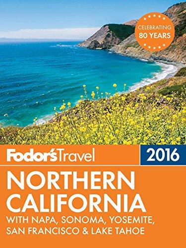 Fodor's Northern California 2016: With Napa, Sonoma,