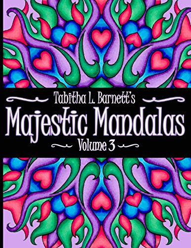 Majestic Mandalas Volume 3: Adult Coloring Book featuring 65 hand-drawn unique -