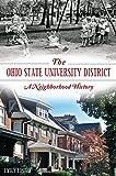 Ohio State University District, The: A Neighborhood History